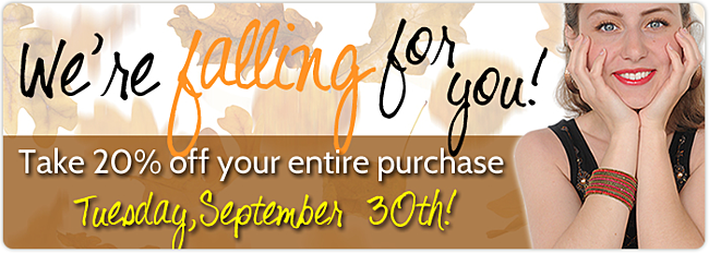 Fall Sale - Take 20% off your entire purchase!