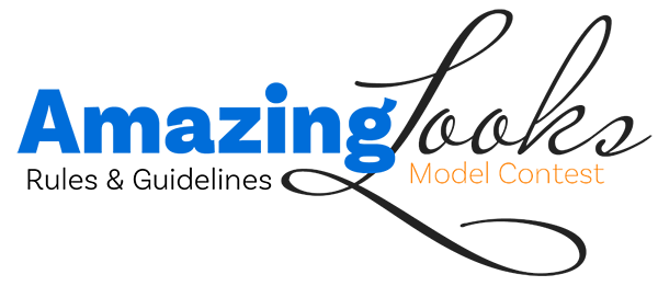 Amazing Looks Model Contest Rules & Guidelines