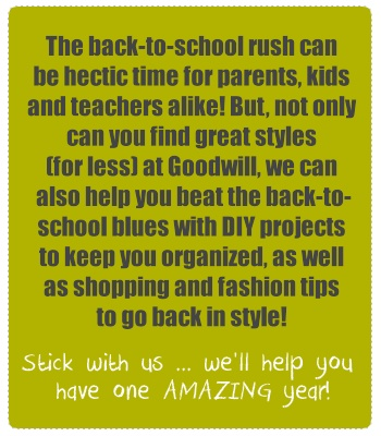 Go back to school in style with Goodwill!