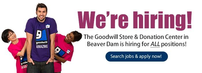 Goodwill is hiring in Beaver Dam