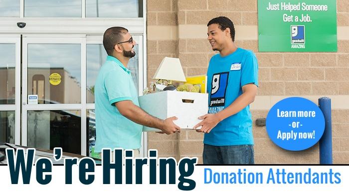Goodwill is Hiring Donation Attendants