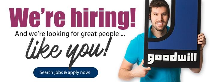Goodwill is hiring!