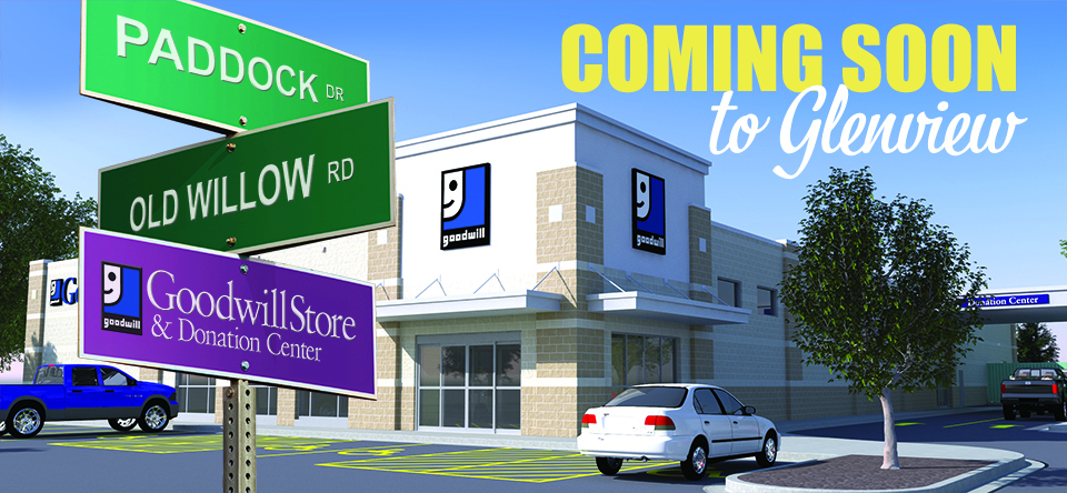 Glenview Goodwill Store & Donation Center Coming Soon!
