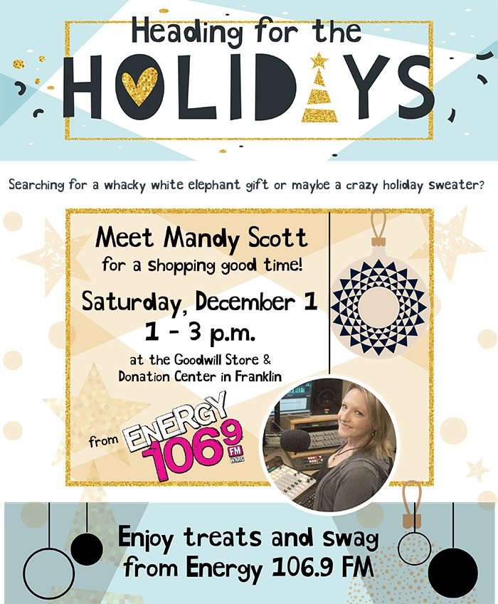 Mandy Scott holiday event at the Goodwill Store & Donation Center in Franklin