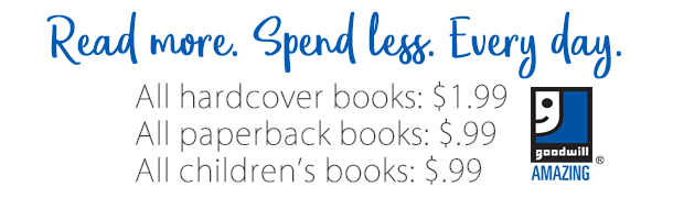 Read more and spend less with Goodwill