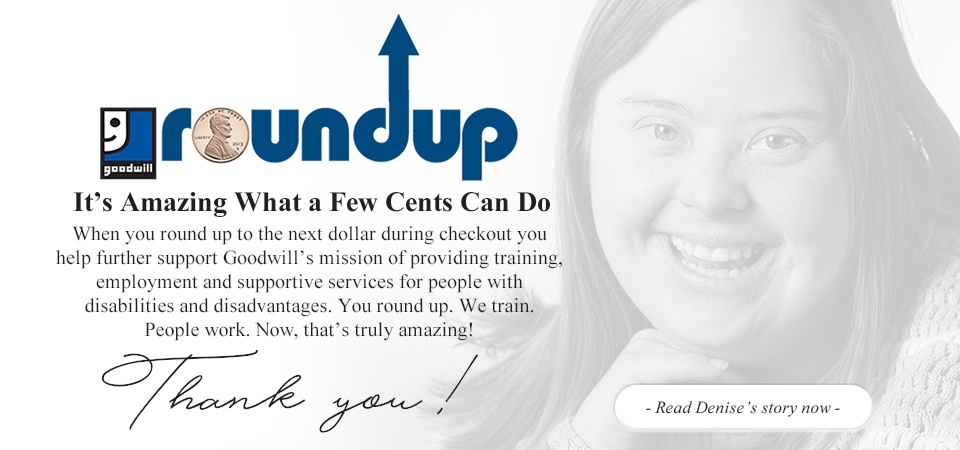Read more about Denise's amazing journey with Goodwill
