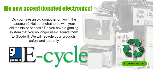 We now accept electronics as donations!
