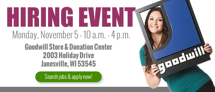 Goodwill is hosting a hiring event in Janesville!