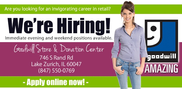 Goodwill is hiring in Lake Zurich!