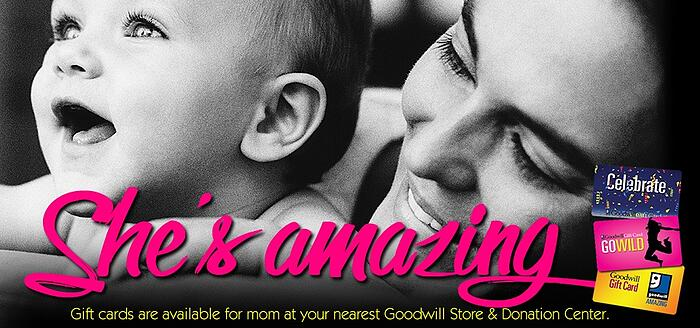 Give mom a Goodwill gift card