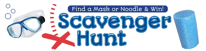 Find a mask or noodle and win!