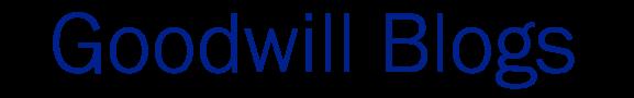 Goodwill Blogs
