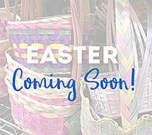 Coming Soon - Easter