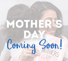 Coming Soon - Mothers Day