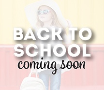 Back-to-School Coming Soon