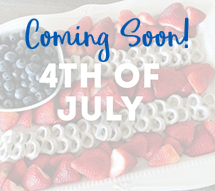 4th of July - Coming Soon