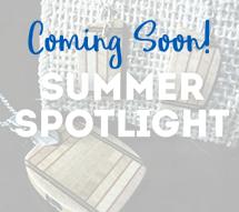 Summer Spotlight - Coming Soon