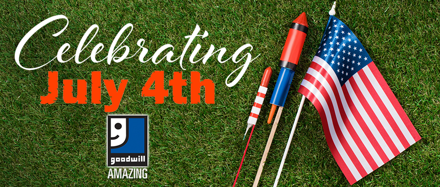 Let Goodwill help you celebrate the 4th of July!