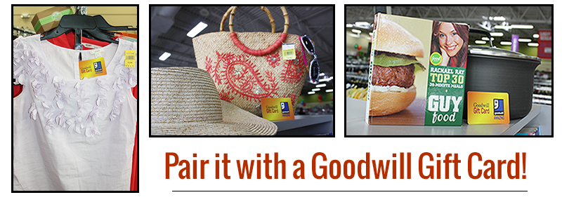 Pair it with a Goodwill gift card!