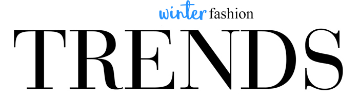 Winter Fashion Trends 2018