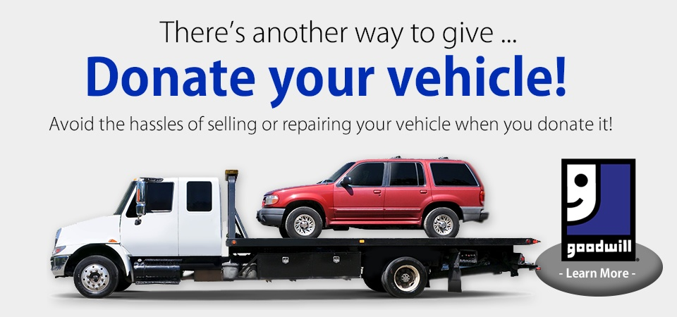 Donate your vehicle to Goodwill!