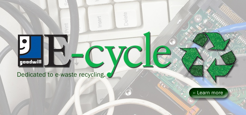Learn more about Goodwill E-cycle