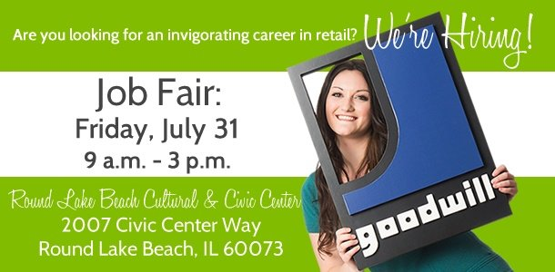 Work for Goodwill in Round Lake Beach or Mundelein!