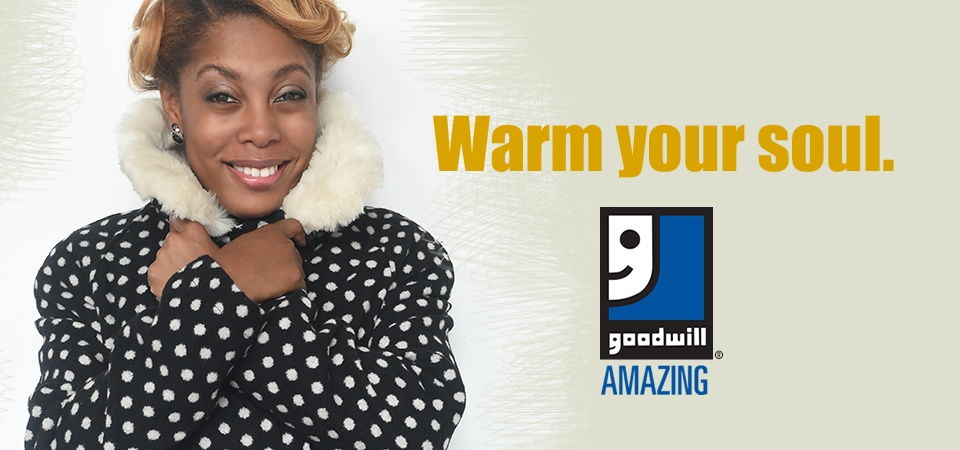 Warm your soul with Goodwill