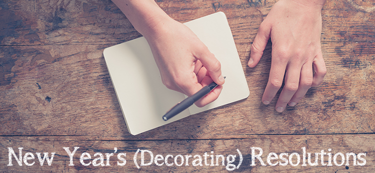 New Year's (Decorating) Resolutions