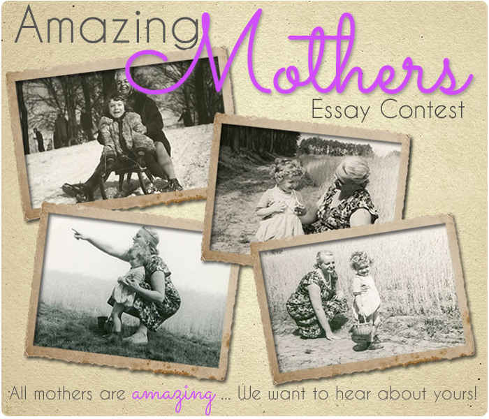 mother essay contest confess Do you have a great mom, or someone who fills that role, who deserves a special treat this mother's day mother's day essay contest saturday.