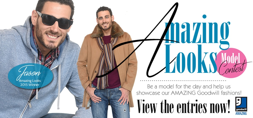 Enter Goodwill's Amazing Looks Model Contest
