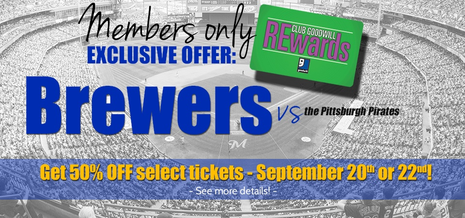 Club Goodwill REwards members exclusive offer!