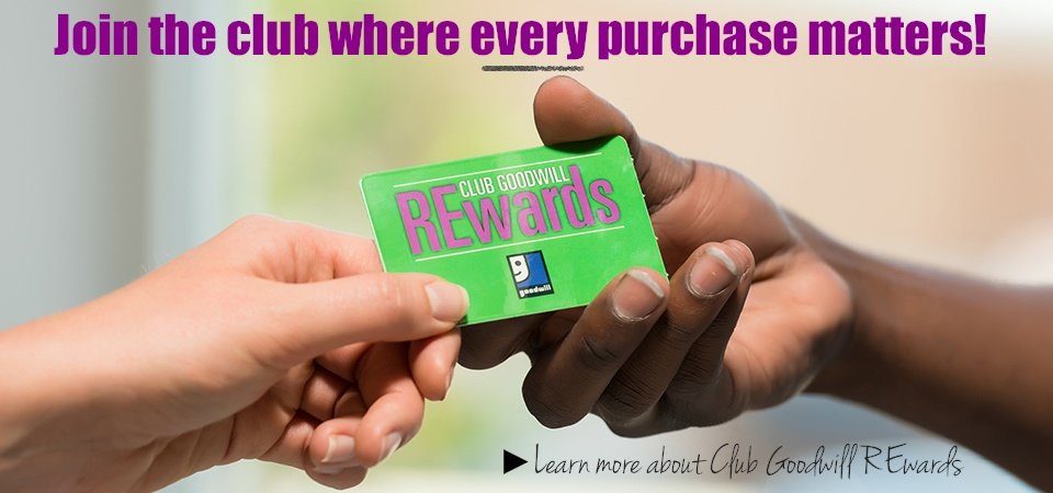 Join the new Club Goodwill REwards program!
