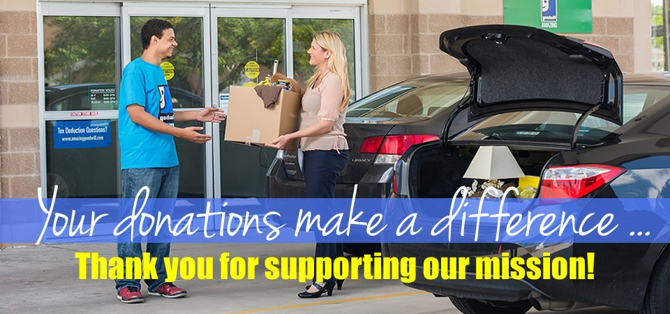 Your donations to Goodwill make a difference!