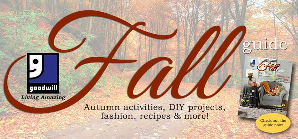 Goodwill's Living Amazing Fall Guide