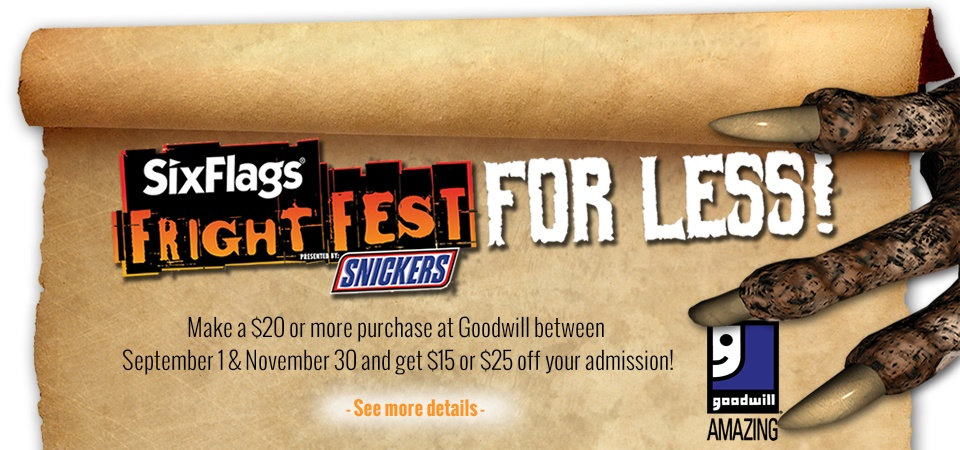 Make a purchase at Goodwill and get in to Fright Fest for less!