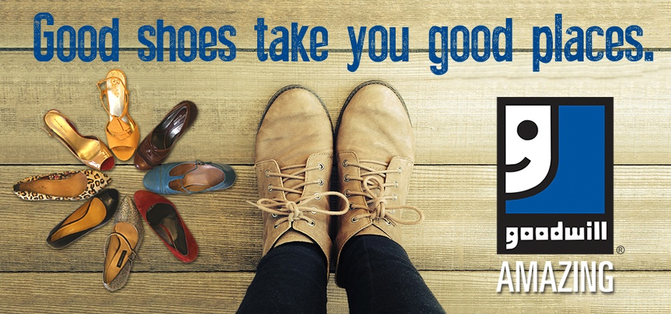 Good shoes take you good places. Shop Goodwill!