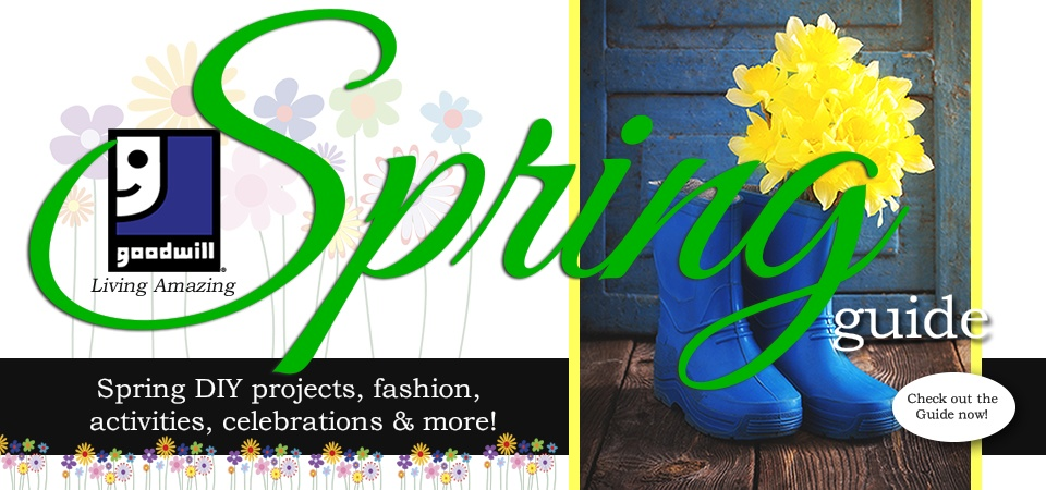 Goodwill Living Amazing Spring Guide