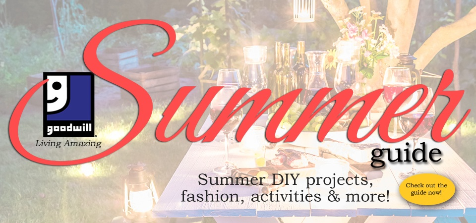Goodwill Living Amazing Summer Guide