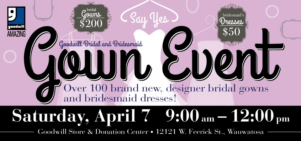 Goodwill Wedding and Bridal Gown Event