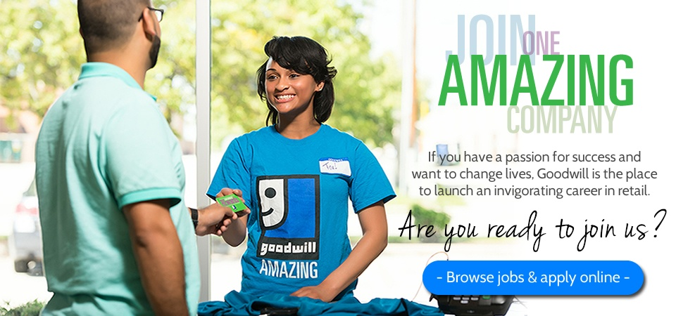 Looking for an amazing career in retail? Work at Goodwill!